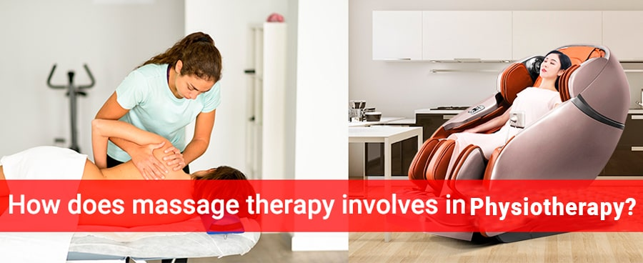 How Does Massage Therapy Involves In Physiotherapy?